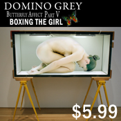 Buy Domino Grey Butterfly Affect V Boxing the Girl 5.99 USD